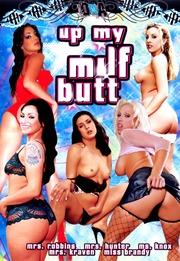 Up My MILF Butt