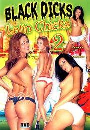 Black Dicks Latin Chicks 2