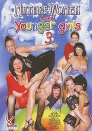 Mature Women With Younger Girls 3